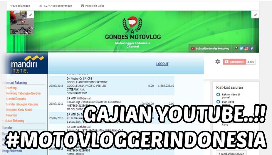 Mendapatkan Uang 1,5 Juta Menjadi Youtube Motovlogger Indonesia