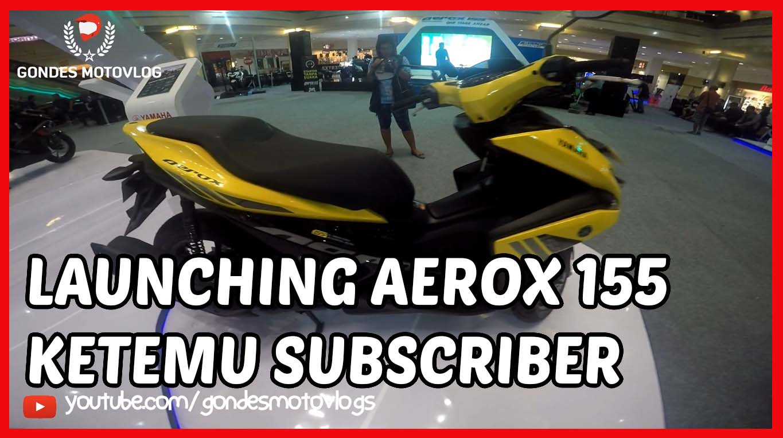 Launching Yamaha Aerox 155 di Jogja Seru Banget